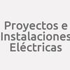 Proyectos E Instalaciones Eléctricas