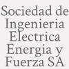Sociedad de Ingenieria Electrica Energia y Fuerza SA