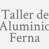 Taller de Aluminio Ferna