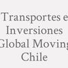 Transportes e Inversiones Global Moving Chile